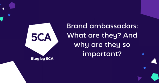 Brand ambassadors: What are they? And why are they so important?